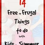 14 Frugal Outings & Adventures