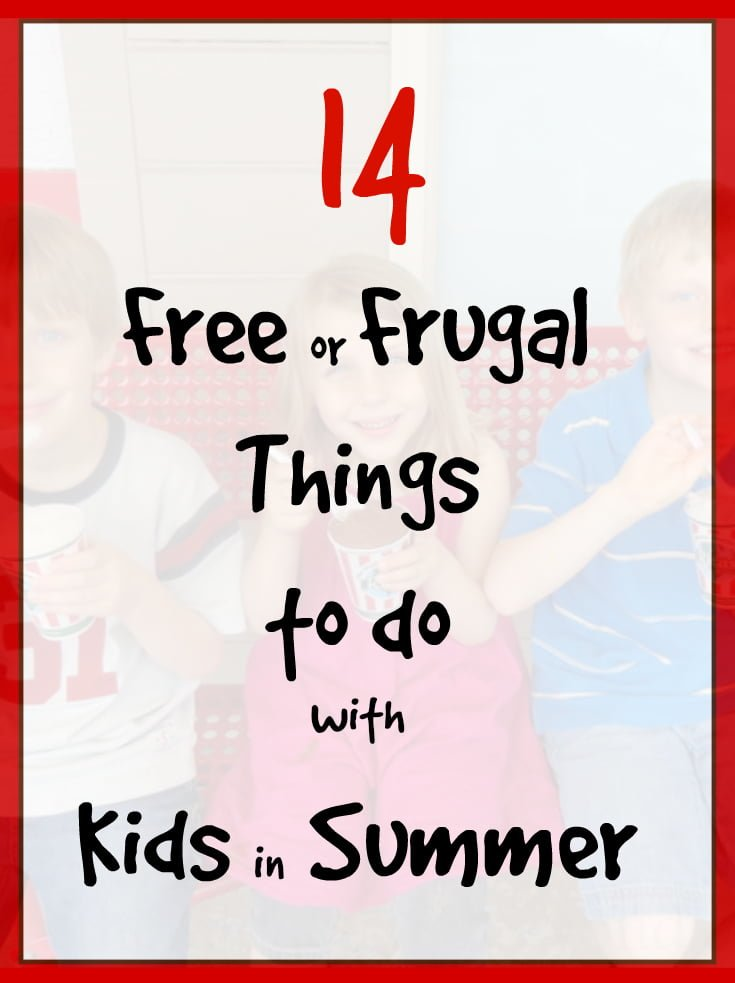 14 Frugal Things to do With Kids in Summer - Real: The Kitchen and Beyond