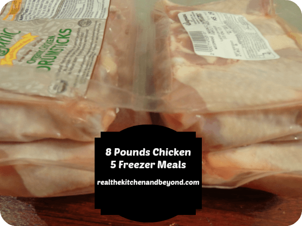 Make 5 freezer meals from 8 pounds of chicken drumsticks - realthekitchenandbeyond.com