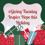 Inspire Hope with #GivingTuesday