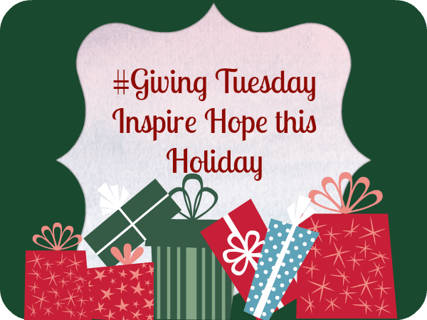 Giving can inspire hope for the giver and the receiver. Where will you inspire hope this holiday season? #givingtuesday