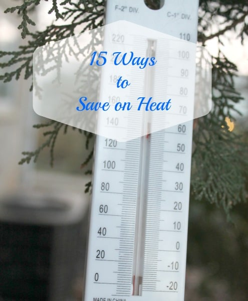 15 ways to save on heat