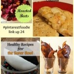 #PinterestFoodie Link-up 24