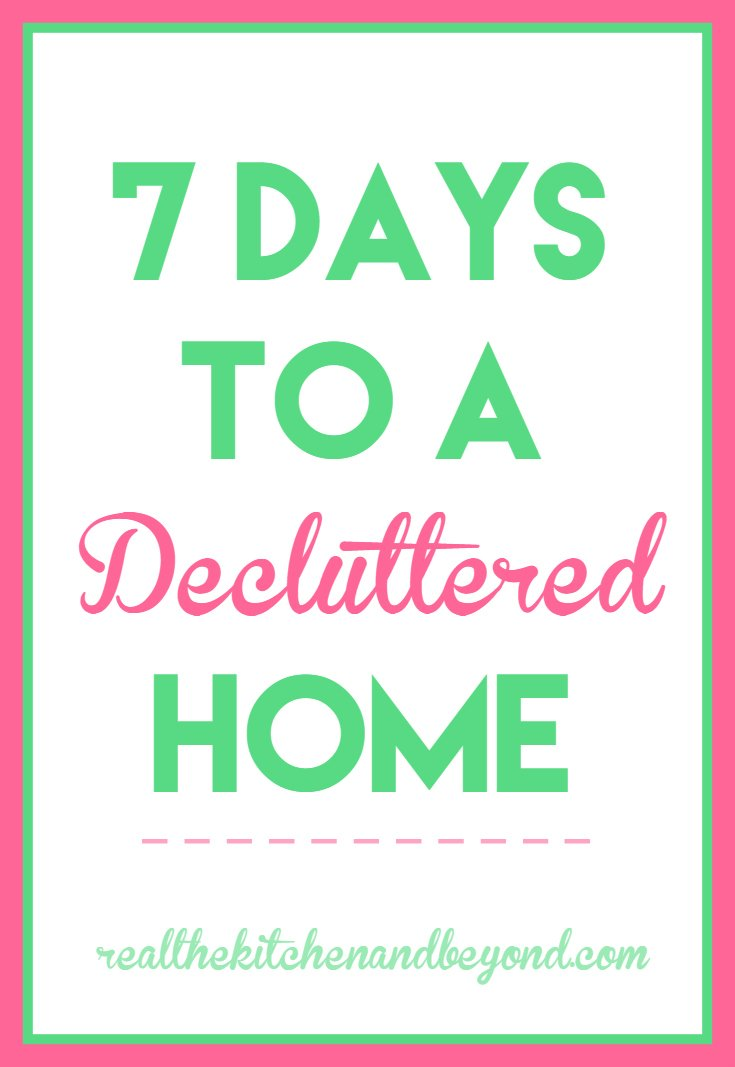 Declutter your home in 7 days - Real: The Kitchen and Beyond