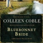 Bluebonnet Bride by Colleen Coble {Review}