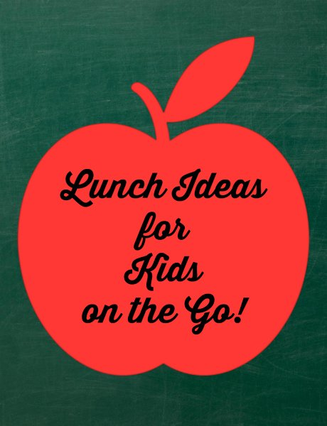 Lunch Ideas for Kids on the Go