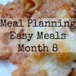 Meal Planning Easy Meals, Month 8