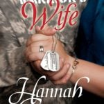 The Wounded Warrior's Wife by Hannah Conway