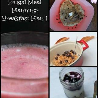 Frugal Meal Planning Breakfast Plan 1