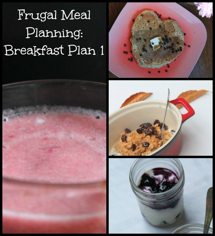 Frugal Meal Planning Breakfast Plan 1