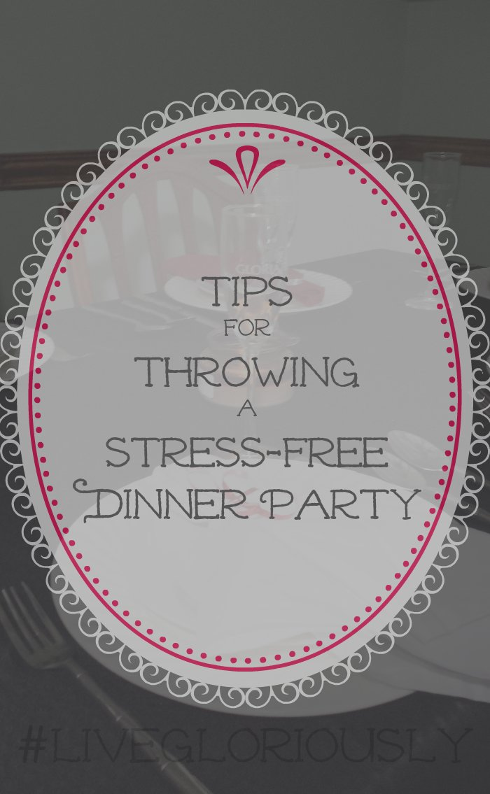 4 Tips For Dinner Party Planning Livegloriously Real