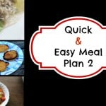 Quick and Easy Meal Planning: Meal Plan 2