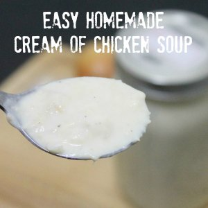 Easy Cream of Chicken Soup Button 4