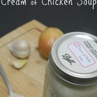 Easy Homemade Cream of Chicken Soup that is easy to make with just 7 ingredients - Real: The Kitchen and Beyond