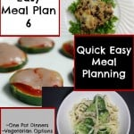 Quick Easy Meal Planning: Meal Plan 6