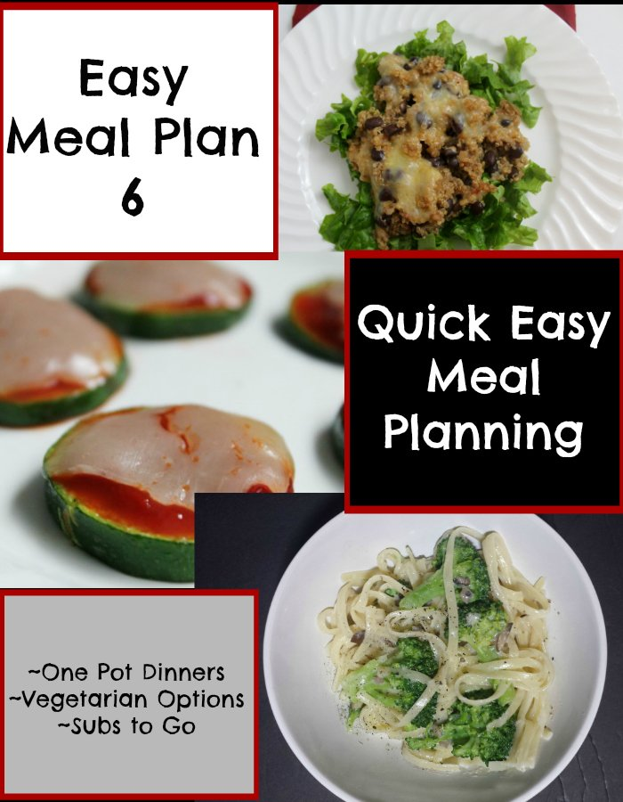 Quick Easy Meal Planning Easy Meal Plan 6 - Real: The Kitchen and Beyond