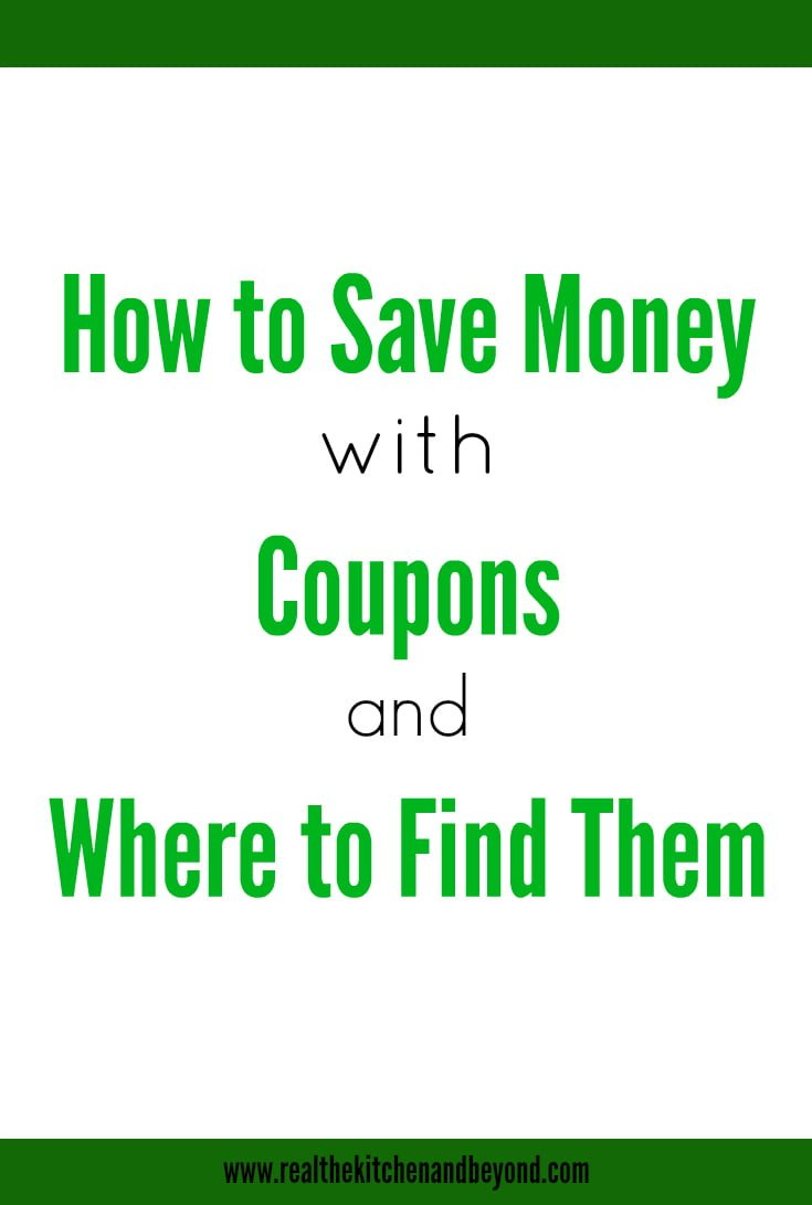 How to Save Money with Coupons - Real: The Kitchen and Beyond
