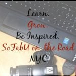 SoFabU on the Road, NYC: Part of Growing is Learning