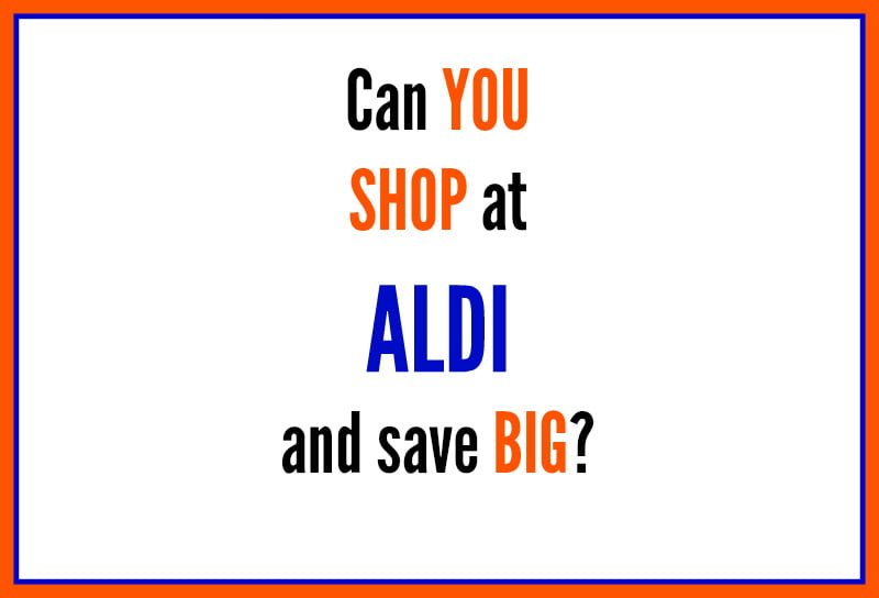 Tips for shopping on a budget at ALDI - Real: The Kitchen and Beyond