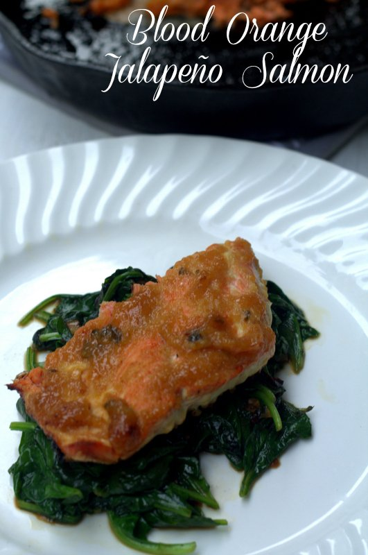 Easy Fish Recipe Blood Orange Jalapeño Salmon - 30 Minute Recipe - Real: The Kitchen and Beyond