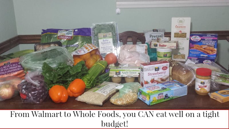 From Walmart to Whole Foods, you CAN eat well on a tight budget!