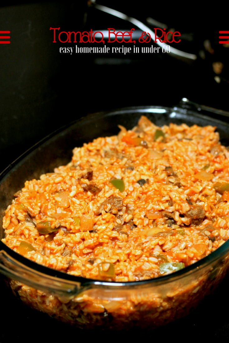 Easy tomato beef and rice real the kitchen and beyond looking for more easy homemade recipes forumfinder Choice Image