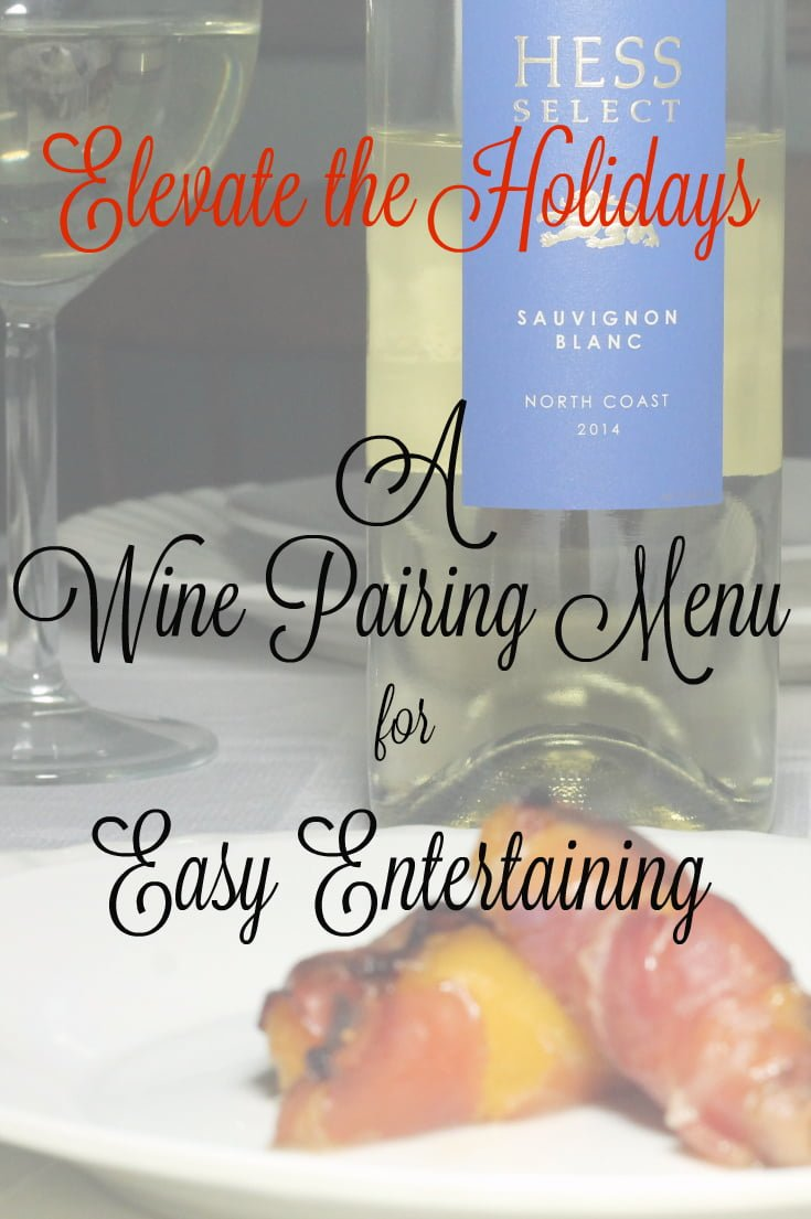 Wine Pairing Menu for Easy Entertaining with The Hess Collection Select Wines