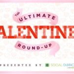 120+ Valentine's Day Ideas