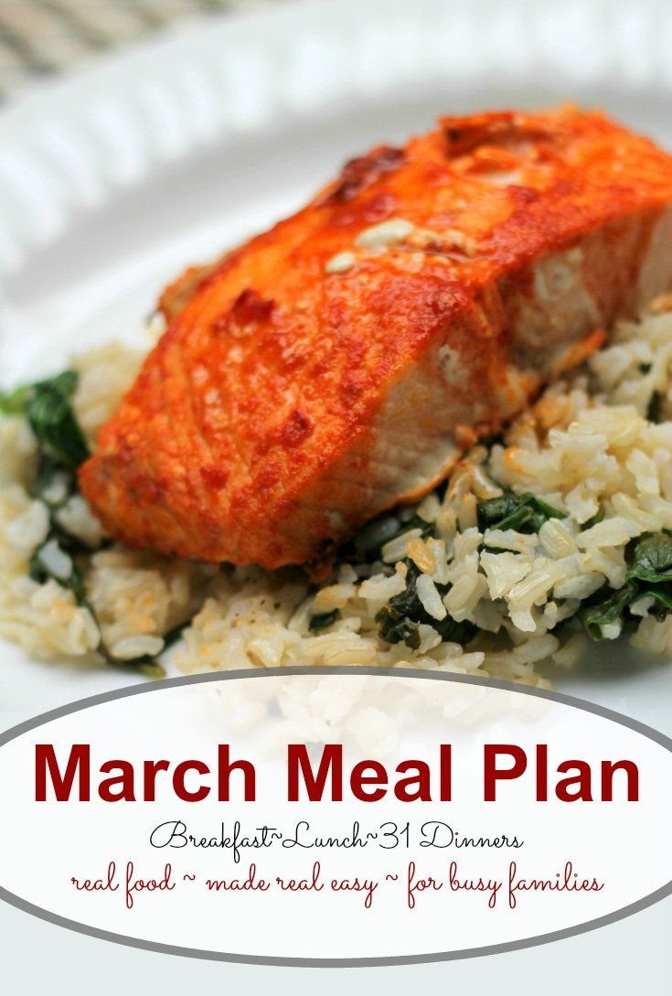 March meal plan - real food made real easy for busy families - breakfast, lunch, and 31 dinner recipes make meal planning easy