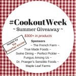 Celebrate Cookout Week with Recipes and a Summer Giveaway