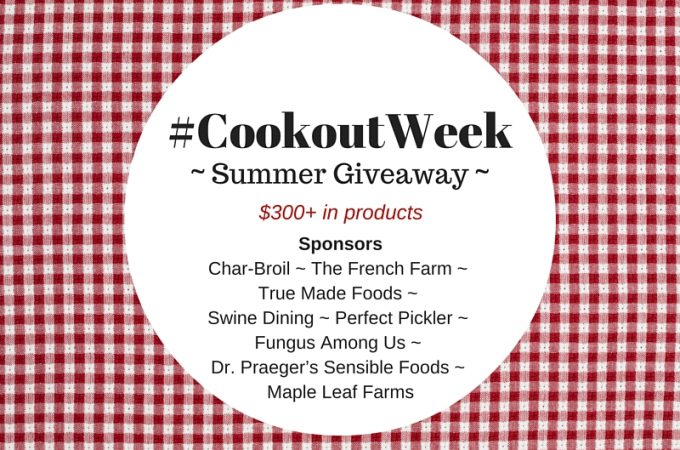 #CookoutWeek Summer Giveaway