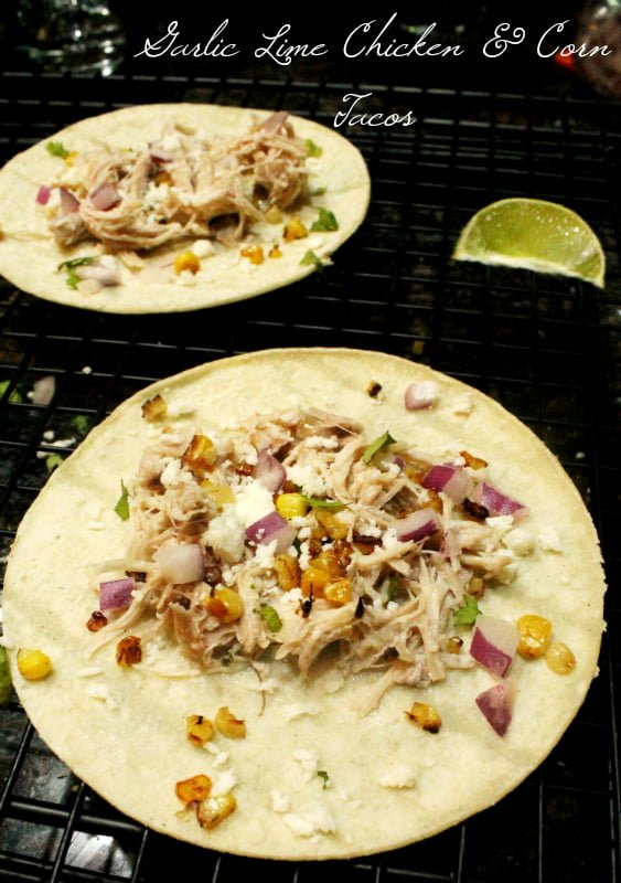 Garlic Lime Chicken and Corn Tacos Recipe