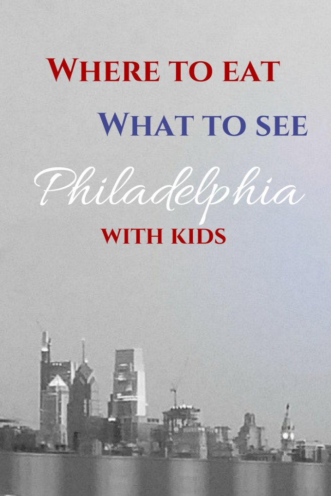 Things to do in Philly with Kids
