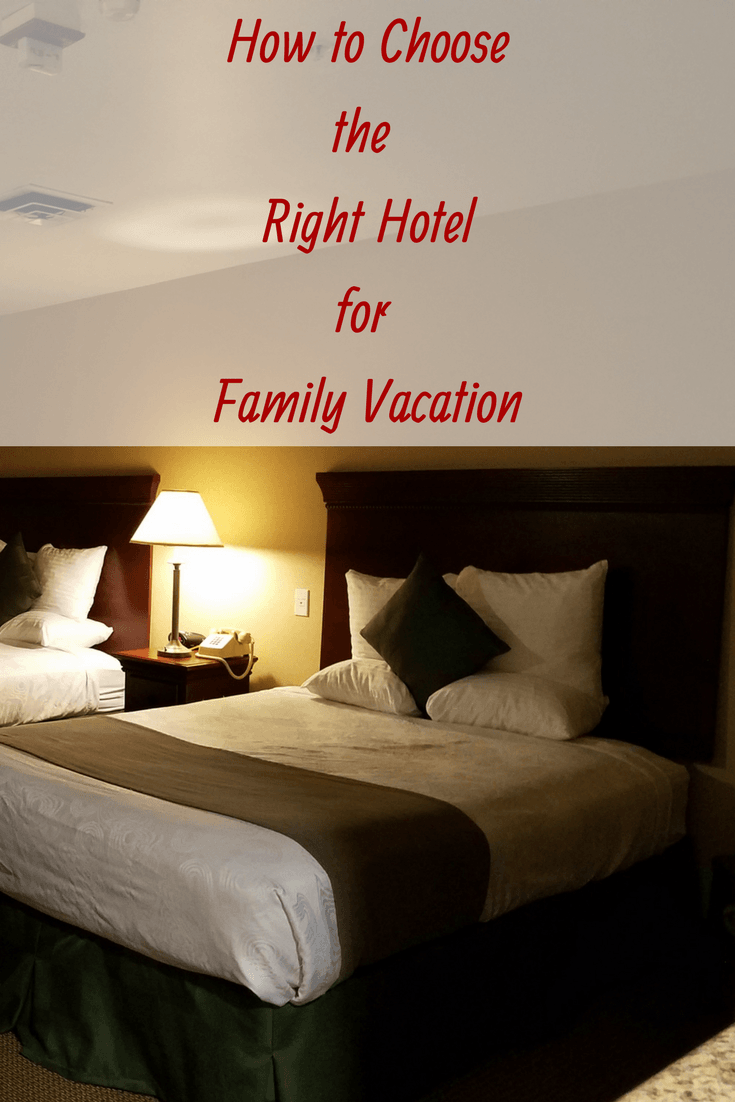 Here are my tips for how to choose the right hotel for family vacation. there's nothing like planning an epic vacation or a long day of family travel on a road trip only to arrive at a hotel that lets you down. These tips help you alleviate the guesswork.
