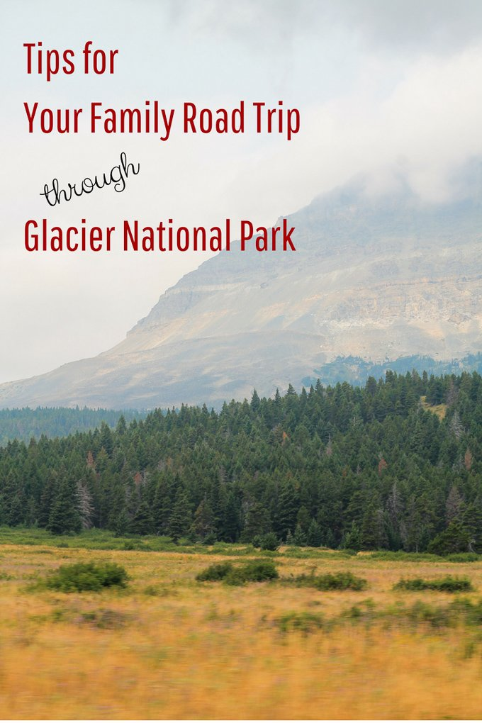 Tips for Your Family Road Trip through Glacier National Park