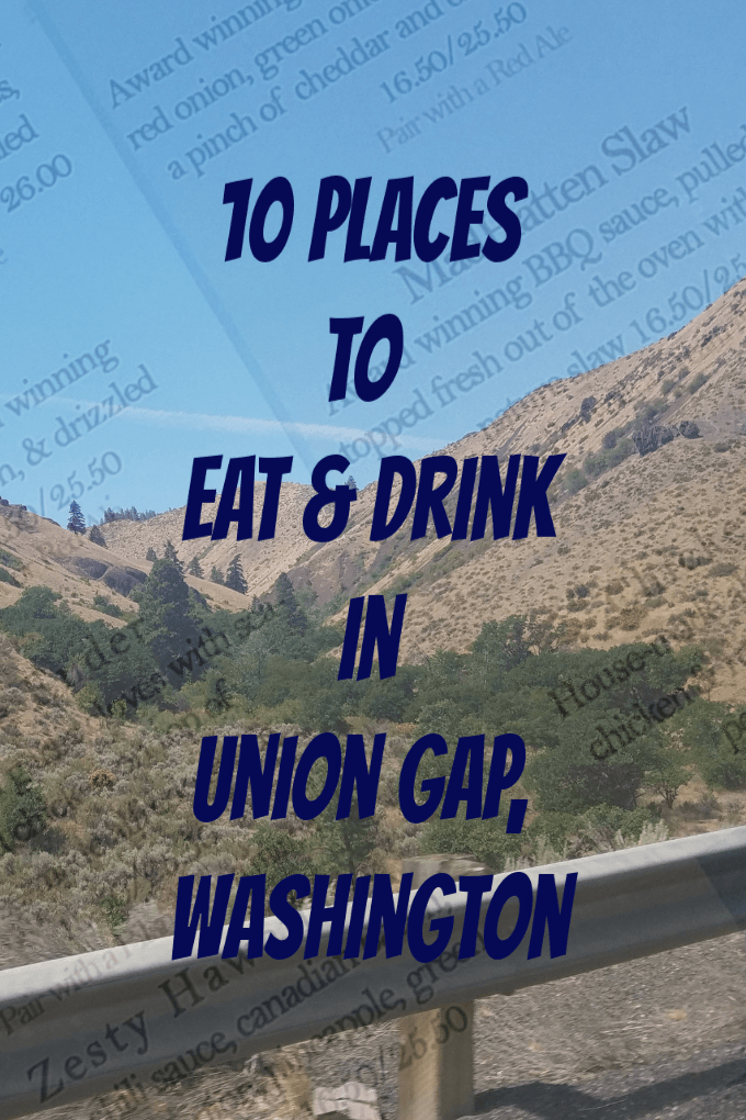 Where to eat union gap washington